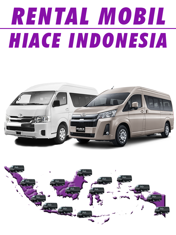 Sewa Hiace Indonesia | Hiace Transport
